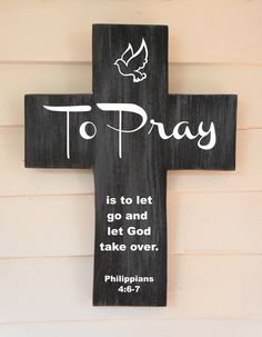 To Pray Pine Wood Cross with Quote is to let go by Frameyourstory, 35.00