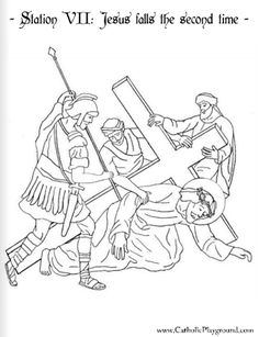 Print A Coloring Page Of The Seventh Station Cross Here At Catholic Playground Or Browse Other Stations Images And Crafts