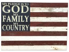 American Flag Reclaimed Wood Décor-My Pledge to God Family Country.. 28x20-USA