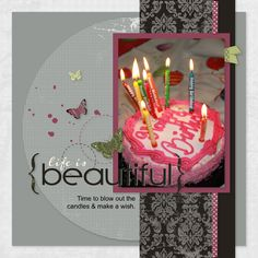 "Another beautiful page of the Express Collections - ""All About Me"" Make A Wish, How To Make, Close To My Heart, Candle Making, Life Is Beautiful, Birthday Candles, Software, Collections, Digital"
