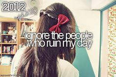 I think of one person in particular. I refuse to let you ruin my day :) Bucket List For Girls, Great Quotes, Funny Quotes, You Ruined Me, Meant To Be, Let It Be, Hair Styles, People, Simple Things