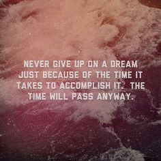 Never give up on dream ! Love Me Quotes, Words Quotes, Sayings, Simple Reminders Quotes, Muscle Quotes, Never Give Up, Take That, Message For Dad, Speak Life
