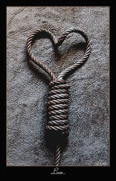 To me, this is the real root of it all. Love is the thing that makes bondage and all aspects of BDSM work. I Love Heart, With All My Heart, My Love, Rope Art, Ties That Bind, Gabriel Garcia Marquez, Love Wallpaper, Iphone Wallpaper, Collar And Cuff