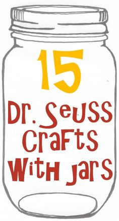 Crafts with Jars: Dr. Seuss Crafts with Jars