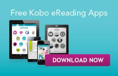 Free Kobo eReading Apps - Download Now