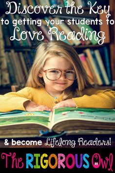 Discover the key to getting your students to love reading!