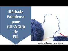 Changer de fil: une méthode fabuleuse! - YouTube Filet Crochet, Knit Crochet, Ravelry, Knitting Patterns, Sewing, Couture Invisible, Blog, Remarque, Collection
