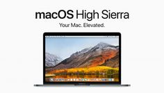 Apple Released macOS High Sierra 10.13.2 With Bug Fixes And Security Improvements  #macoshighsierra, applenews