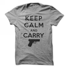 Keep Calm and Carry T Shirts, Hoodies, Sweatshirts. CHECK PRICE ==► https://www.sunfrog.com/Outdoor/keep-calm-and-carry-a-gun-shirt.html?41382