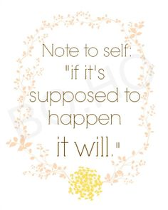 Note to self if it's supposed to happen it by BohemianandHolistic, $5.00