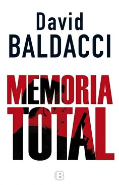 Memoria total (Amos Decker Serie Amos Decker vol. I (Spanish Edition) Amos Decker, David, Penguin Random House, Poker, Thriller, Spanish, Ebooks, Memories, Reading
