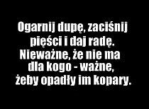Temysli.pl - Inspirujące myśli, cytaty, demotywatory, t… na Stylowi.pl Daily Quotes, True Quotes, Words Quotes, Wise Words, Motivational Quotes, Funny Quotes, Sayings, Staff Motivation, Man Humor