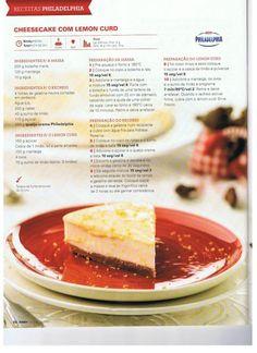 Cheesecake com Lemon Curd Secret Recipe, Lemon Curd, Sweet Cakes, High Tea, Afternoon Tea, Panna Cotta, Tea Pots, Cheesecake, Food And Drink