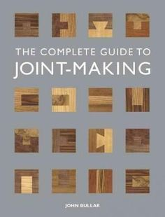 Joint-making a top priority for woodworkers! Woodworkers have plenty to cheer about with The Complete Guide to Joint-Making . This comprehensive and practical book demystifies the all-important subjec More