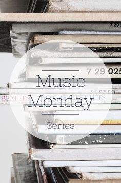 Every Monday I post about Music that I am loving, cant stop singing/ dancing to and new releases its call the music monday series.  Come check it out find new artist and tell me your favorites!