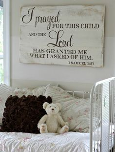I prayed for this child and the Lord has granted what I asked of Him. I Samuel 1:27 | baby sign | child sign | nursery sign | wood sign by Aimee Weaver Designs Adoption Quotes, Baby Boy Signs, Quotes For Baby Boy, Baby Nursery Ideas For Boy, Baby Room Quotes, Baby Boy Nursery Decor, Baby Room Decor, Baby Rooms, Baby Kids