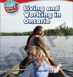 Nelson social studies 3 : living and working in Ontario Social Studies Curriculum, Teaching Social Studies, Classroom Design, Art Classroom, Grade 2, Third Grade, Teacher Resources, Teaching Ideas, Ontario
