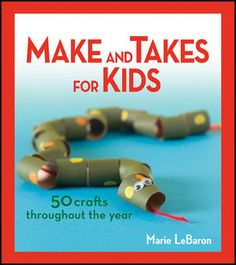 50 Projects to Make with Kids. Each centered around a holiday or season. Each requires little preparation, few supplies and almost everything can be found around the home or at a local craft store. #makeandtakes #forkids