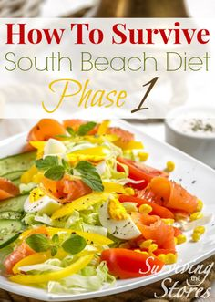 The South Beach Diet phase 1 can be tough at first, but following these simple tips can help you make it through!