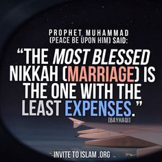 Dowry should not be expensive and not all the wedding stuff. Indeed.. Agree..