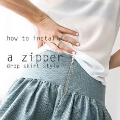 How to install a zipper - Basics. Drop Skirt Style  BLOG | Cali Faye Collection