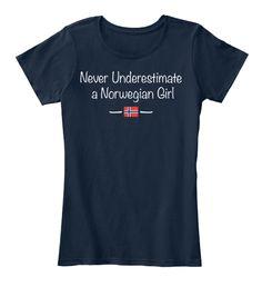 Never Underestimate A Norwegian Girl!