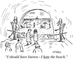 For some people the beach is Hell ... Cartoon by David Sipress via The New Yorker Cartoons Facebook page