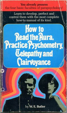 you already possess the four basic facilities of parapsychology