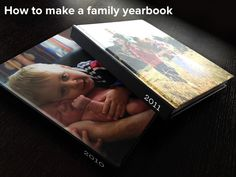 Family Yearbooks: so the pics don't just stay on the computer. I love this idea!