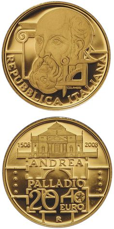 N♡T.20 euro: 500. birthday of Andrea Palladio.Country:	Italy  Mintage year:	2008 Face value:	20 euro Diameter:	21.00 mm Weight:	6.45 g Alloy:	Gold Quality:	Proof Mintage:	5,500 pc proof