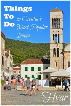 Beautiful Beaches, Medieval Buildings, Shops, Restaurants, and Old Town Squares... all of this and more on Croatia's most popular island!
