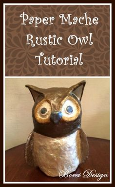 Paper Mache Owl Craft Tutorial Pinned by www.myowlbarn.com