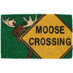 Moose Crossing Coir Mid Thickness 18x30 Doormat by BigKitchen. $22.37. Dark green background. Stenciled bleached coconut fiber. Resists fading and running. Abrasive and effective. Shaggy moose with crossing sign. Add some personality to the front door and put out this coir doormat. A shaggy antlered moose and a moose crossing sign is stenciled in a fading and running resistant ink, with a dark green background. The coconut fiber construction is very abrasive and efficiently remov...