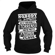 TORRENS Pretty - Last Name, Surname T-Shirt - #cute gift #couple gift. CHECK PRICE => https://www.sunfrog.com/Names/TORRENS-Pretty--Last-Name-Surname-T-Shirt-Black-Hoodie.html?id=60505