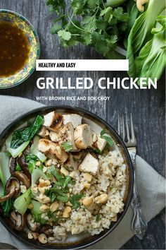 Healthy grilled chicken brown rice bowl with bok choy, shiitake mushrooms and cashew nuts | Foodness Gracious
