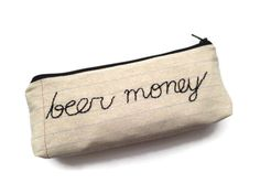 Beer Money Zipper Pouch on BourbonandBoots.com #beer