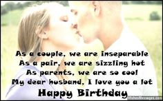 Birthday Wishes for Husband: Quotes and Messages Special Happy Birthday Wishes, Happy Birthday Hearts, Birthday Wishes For Myself, Happy Birthday Images, Happy Birthday Greetings, Wishes For Husband, Birthday Wish For Husband, Message For Husband, Wife Birthday Quotes
