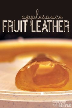 Easy fruit leather recipe made with one ingredient!
