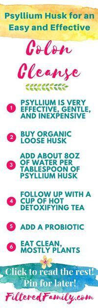 This is a great and super effective cleanse that anyone can do and doesn't cost much! Just use psyllium husk and add a few other things and poof! Great if you are backed-up or just been eating lousy lately! --- Psyllium Husk Colon Cleanse   via http://FilteredFamily.com