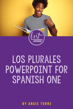 """This 31-slide """"Los plurales for Spanish One or Spanish Plurals"""" Power Point by Angie Torre teaches students how to use the plurals in context. It begins with words and builds to sentences. All of the explanations are in Spanish. It includes the plural of articles, subject pronouns , """"Hay"""", plural of the verbs """"ser"""" and """"estar"""", adjective, nouns. Two practice activities and a competition #Losplurales Spanish Grammar, Ap Spanish, Spanish Vocabulary, Spanish Lessons, Interactive Notebooks, Sentences, Lesson Plans, Competition, Students"""
