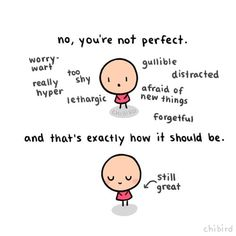 "Who wants ""perfection"" when you could be you? :D #cute #chibird #art #motivational"
