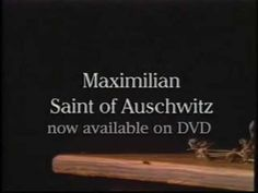 Official trailer for the movie MAXIMILIAN: SAINT OF AUSCHWITZ, produced by Luke Films. (We LOVE these movies! Powerful!)
