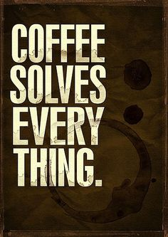 #quote #coffee
