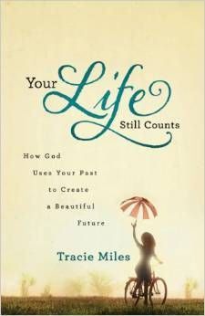 """Do you ever feel like you have nothing to give? Feel like your past holds too much to allow your life to still count for anything? This AWESOME book by Tracie Miles, Author will change your perspective and give you hope! Read my review of """"Your Life Still Counts"""" and a guest post from Tracie. While you're there enter the giveaway to win a free copy of the book! #YourLifeStillCounts http://www.sarahtravis.org/life-still-counts-review-guest-post-tracie-miles-giveaway/"""