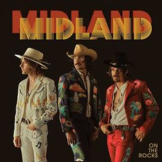 On The Rocks ~ Midland (Artist)  (8)Buy new:   $  9.38 10 used & new from $  8.97(Visit the Best Sellers in CDs & Vinyl list for authoritative information on this product's current rank.) Amazon.com: Best Sellers in CDs & Vinyl...
