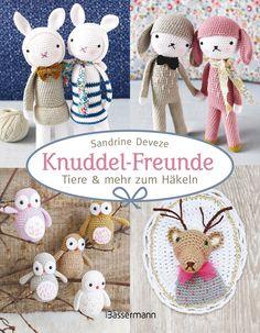 Knuddel-Freunde: Tiere und mehr zum Häkeln: Amazon.de: Sandrine Deveze: Bücher