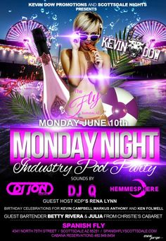 THE FLY - MONDAY Night Industry Pool Party - 06.10.2013
