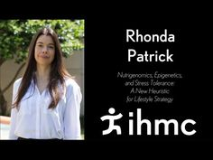 Rhonda Patrick: Nutrigenomics, Epigenetics, and Stress Tolerance - YouTube