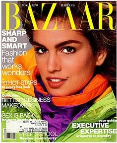 This was part of my supermodel shrine in high school. No lie.   November 1988  Cindy Crawford by Francesco Scavullo