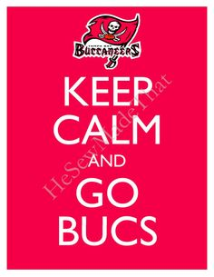 Keep Calm and Go Bucs - 8x10 Picture - Wall Hanging - Tampa Bay Football NFL Red.